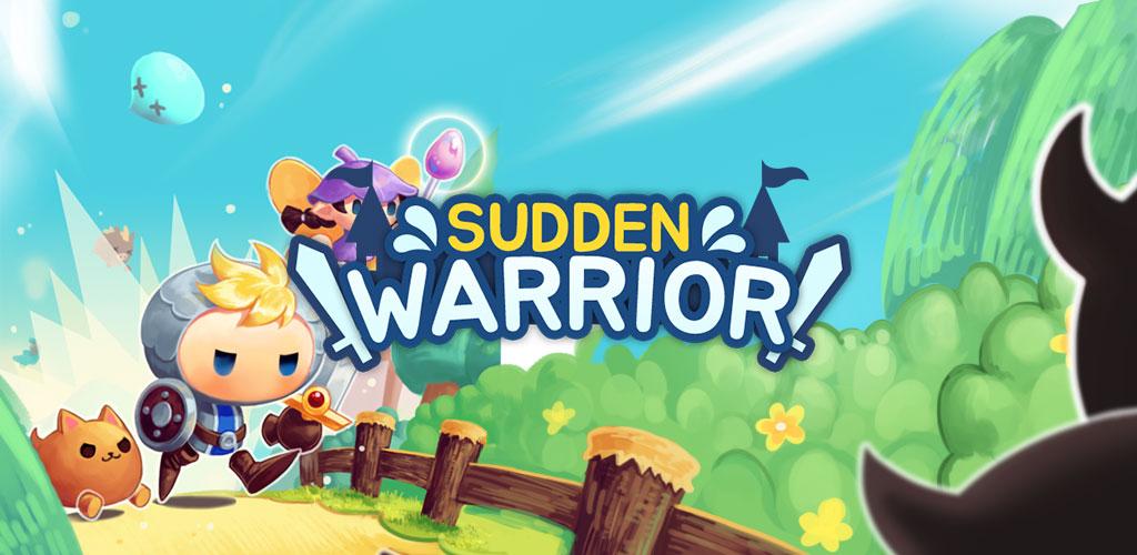 Sudden Warrior