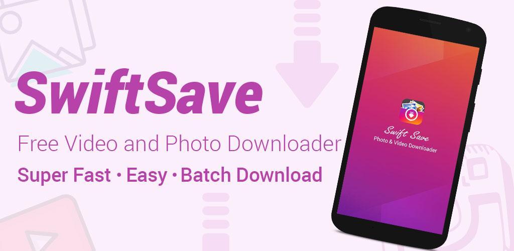 SwiftSave - Downloader for Instagram Full