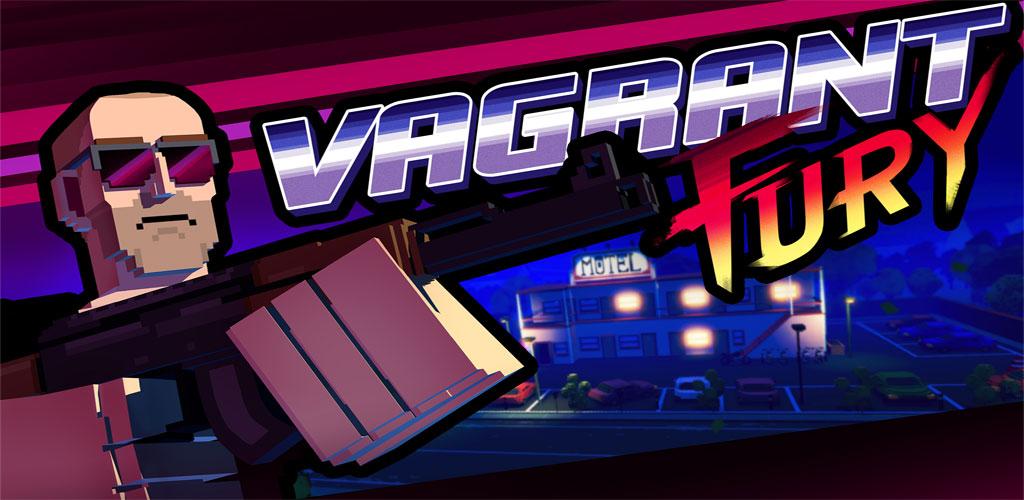 Vagrant Fury