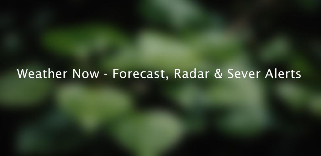 Weather Now - Forecast, Radar & Severe Alert Premium
